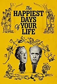 The Happiest Days of Your Life (1950) Poster - Movie Forum, Cast, Reviews