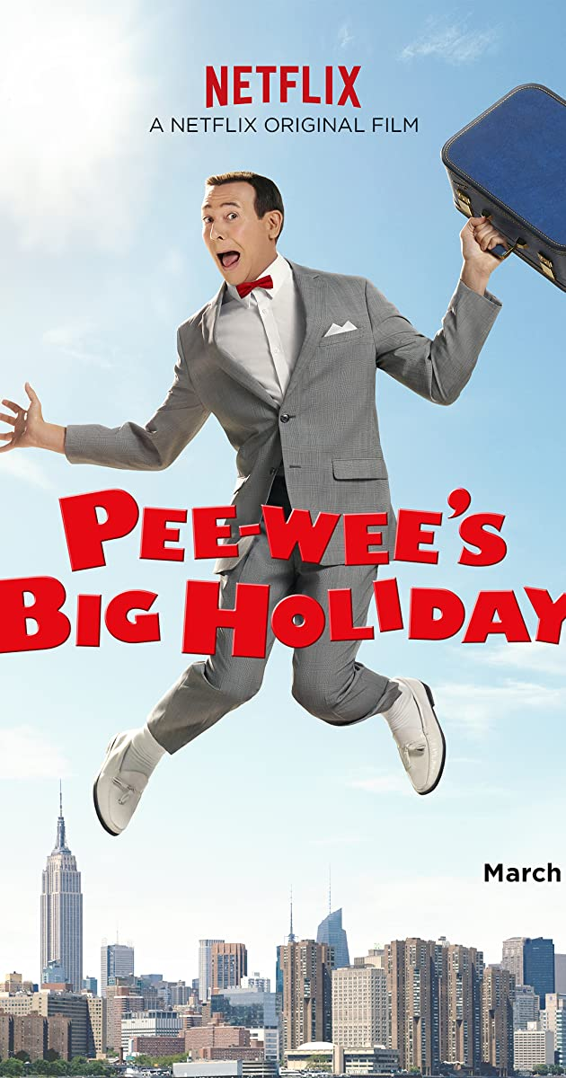 Watch Full HD Movie Pee-wee's Big Holiday (2016)