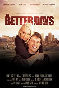 To Better Days (2014)