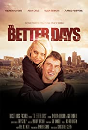 To Better Days Poster