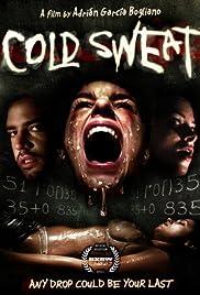 Cold Sweat (2010) Sudor frío 720p