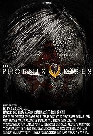 The Phoenix Rises Poster