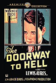 The Doorway to Hell(1930) Poster - Movie Forum, Cast, Reviews