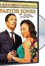 Pastor Jones: My Sister Loves You