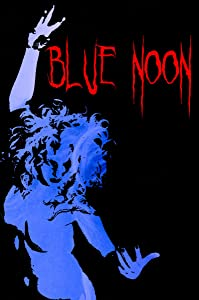 MP4 movies mpeg download Blue Noon by Scott Barley [1280x720p]