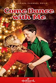 Come Dance With Me Tv Movie 2012 Imdb