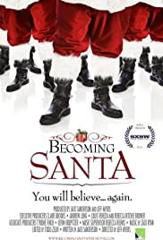 Becoming Santa (2011) Poster - Movie Forum, Cast, Reviews