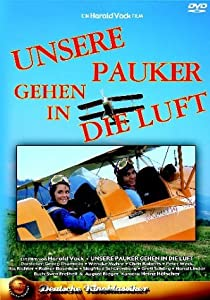 Full movie torrents free download Unsere Pauker gehen in die Luft none [hddvd]