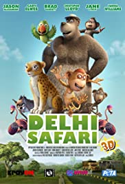 Delhi Safari (2012) Poster - Movie Forum, Cast, Reviews