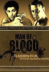 Man of Blood (2008)