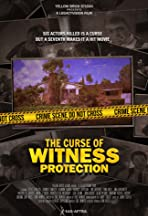 The Curse of Witness Protection