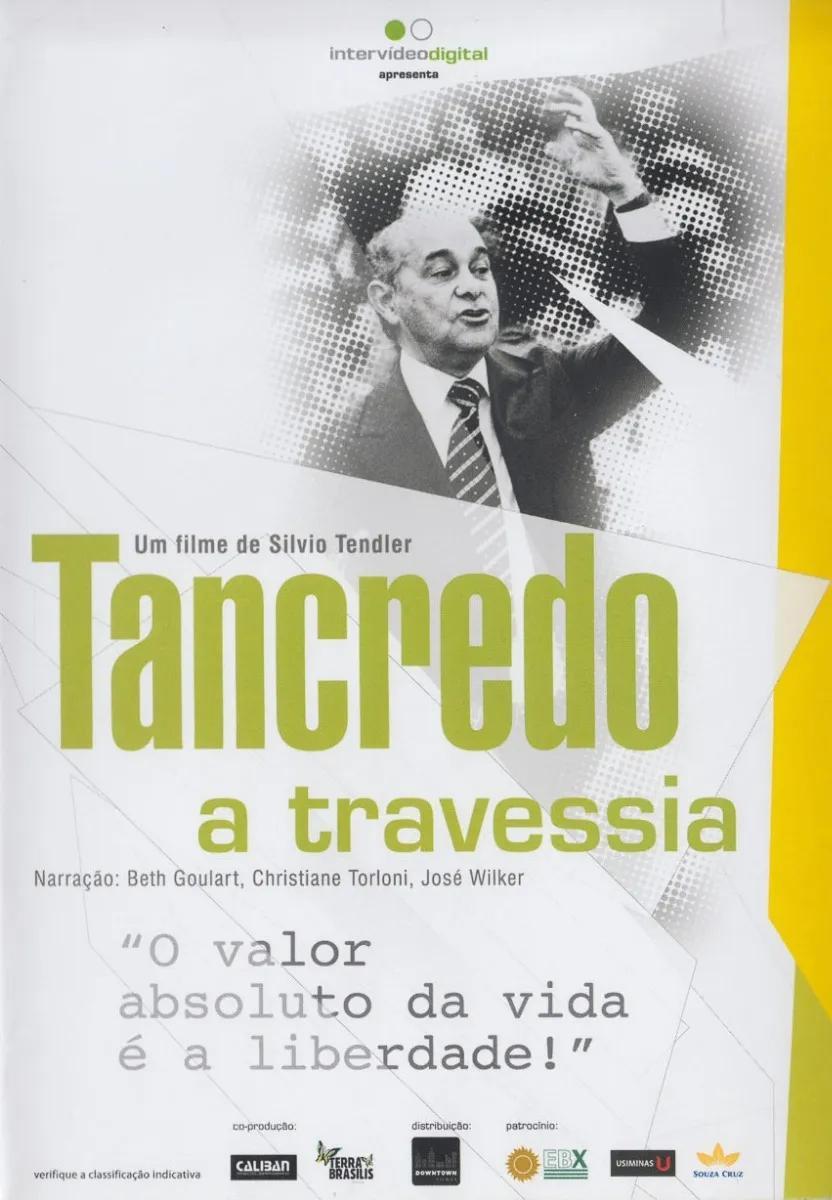 Tancredo: A Travessia (2010)