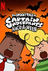 The Spooky Tale of Captain Underpants Hack-a-Ween (#Special.1) (2019)