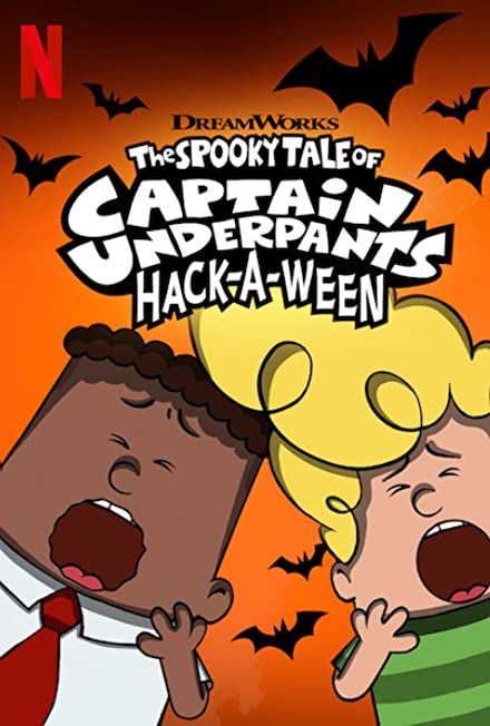 Film: The Spooky Tale of Captain Underpants Hack-a-Ween