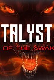 Catalyst I: Flight of the Awakened Poster