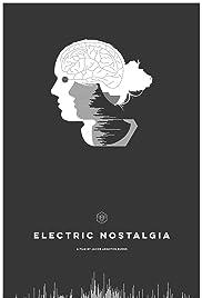 Electric Nostalgia Poster