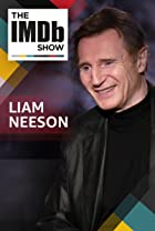 S2.E108 - IMDb on Location With Liam Neeson