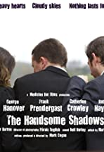 The Handsome Shadows
