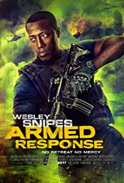 Armed Response (2017) Poster - Movie Forum, Cast, Reviews