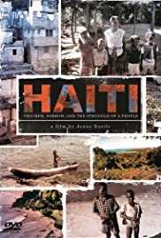 Haiti: Triumph, Sorrow, and the Struggle of a People Poster