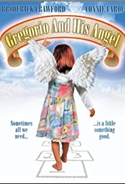 Gregorio and His Angel Poster