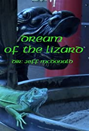 Dream of the Lizard Poster