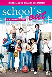 School's Out! Poster
