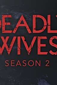 Deadly Wives (2013)