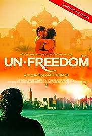 Unfreedom(2014) Poster - Movie Forum, Cast, Reviews