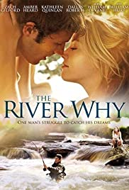 Watch Movie The River Why (2010)