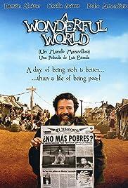 Un Mundo Maravilloso 2006 Imdb
