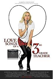 Download Love Songs of a Third Grade Teacher () Movie