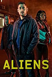 The Aliens Poster - TV Show Forum, Cast, Reviews