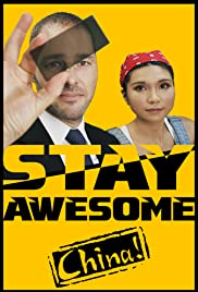 Stay Awesome, China! Poster