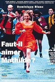 Faut-il aimer Mathilde? (1993) film en francais gratuit