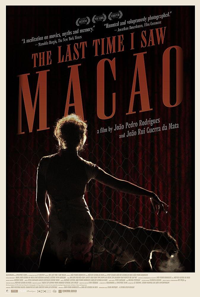 A Última Vez Que Vi Macau (2012)