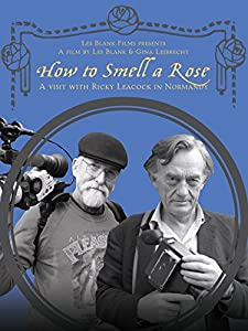 MP4 movie clips download How to Smell a Rose: A Visit with Ricky Leacock at his Farm in Normandy by Les Blank [360x640]
