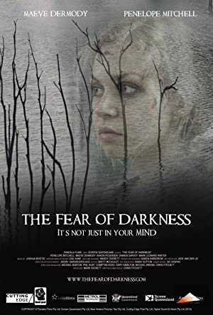 Permalink to Movie The Fear of Darkness (2015)
