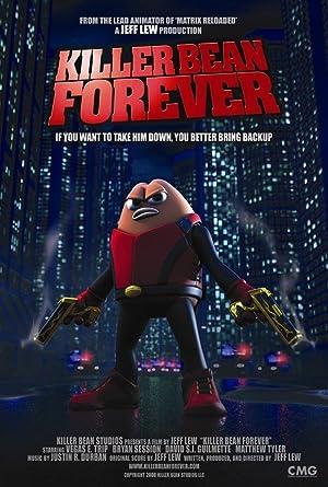 Killer Bean Forever (2009)