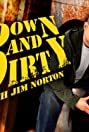 Down and Dirty with Jim Norton (2008) Poster