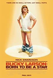Bucky Larson: Born to Be a Star (2011) Poster - Movie Forum, Cast, Reviews