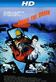 Down the Drain(1990) Poster - Movie Forum, Cast, Reviews