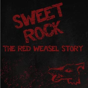 Film complet à regarder gratuitement Sweet Rock: The Red Weasel Story [movie] [Avi] [x265] USA, Steve Messick, Simon Jacobsen, Benn Ray