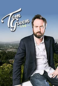 Primary photo for Tom Green Live