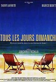 Tous les jours dimanche (1995) film en francais gratuit