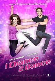 1 Chance 2 Dance (2014) Poster - Movie Forum, Cast, Reviews
