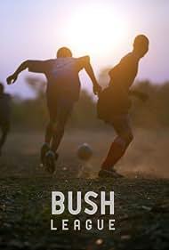 Bush League (2010)