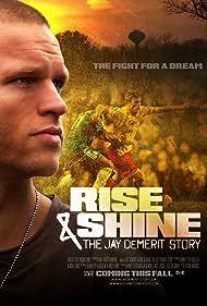 Rise & Shine: The Jay DeMerit Story (2011)