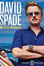 Primary image for David Spade: My Fake Problems