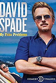 Primary photo for David Spade: My Fake Problems